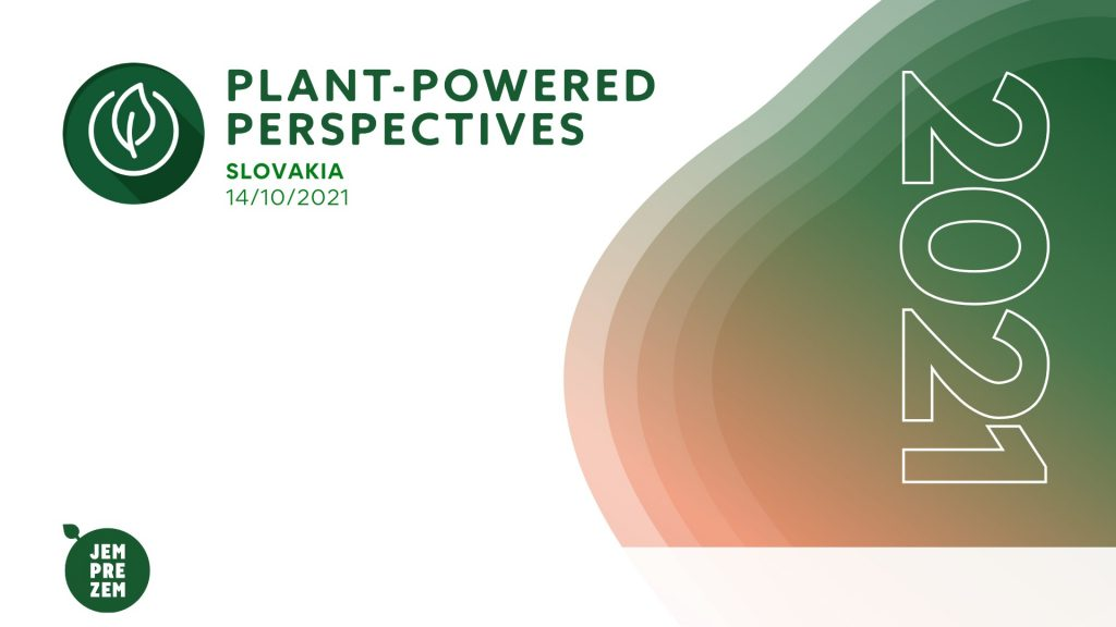 Plant powered perspectives